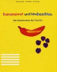 Bananenrot und Himbeerblau