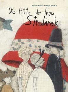 Die Hüte von Frau Strubinski